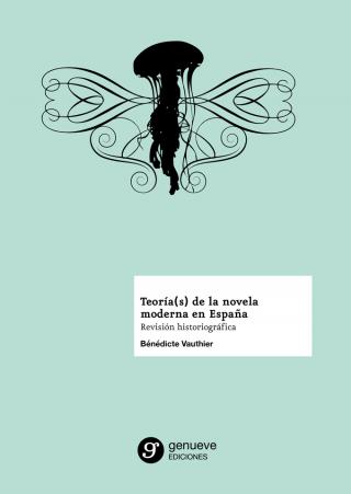Teoría(s) de la novela moderna en España