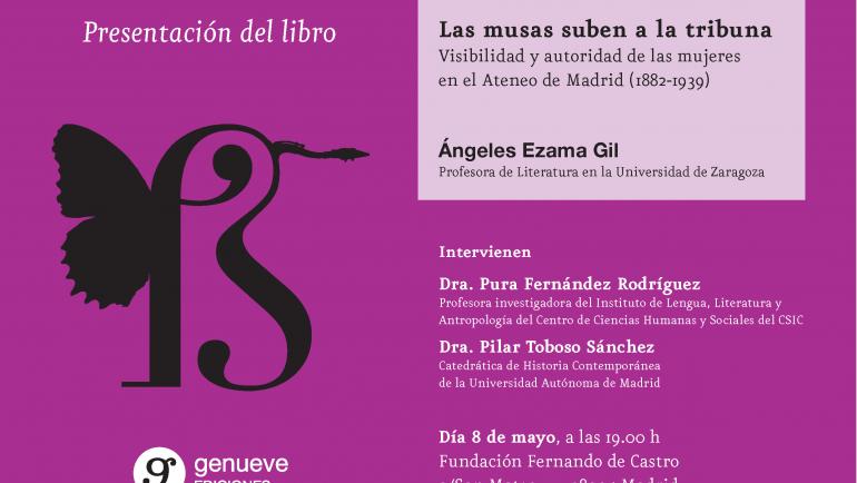 Presentación del libro «Las musas suben a la tribuna. Visibilidad y autoridad de las mujeres en el Ateneo de Madrid (1882-1939)»